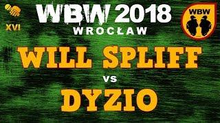 bitwa DYZIO vs WILL SPLIFF # WBW 2018 Wrocław (1/4) # freestyle battle