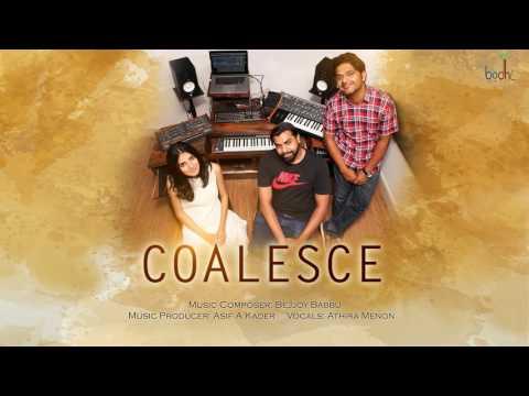 Coalesce (Instrumental) | Bejjoy Babbu | Asif A Kader | Athira Menon