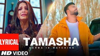 Tamasha (Full Lyrical Song) Marshall Sehgal | Himanshi Khurana | Rony Singh | Latest Punjabi Song