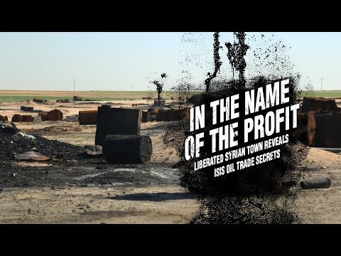 In the Name of the Profit: Liberated Syrian Town Reveals ISIS Oil Trade Secrets (Trailer)