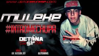 Mc Muleke - Então Me Chupa ( Prod: Dj Alecsander ) WWW.OSTENTAHD.COM.BR