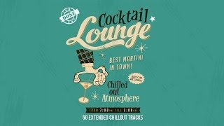 River - Lonesome - Cocktail Lounge - 50 Extended Chillout Tracks