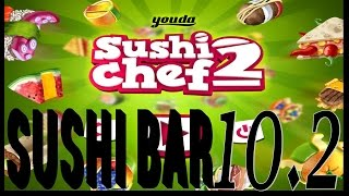 Youda Sushi Chef 2 -- Sushi Bar Level 10 Objective 2 (#030) Playthrough