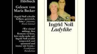 Video Ladylike Roman Hörbuch von Ingrid Noll download MP3, 3GP, MP4, WEBM, AVI, FLV November 2017