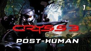 "★ Crysis 3 - Walkthrough - Part 1 ""Post-Human"" [PC/X360/PS3][HD]"