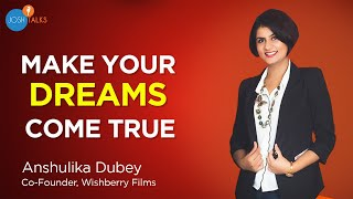 Found Your Life Dream? Now Fund Your Life Dream ⚡ | Anshulika Dubey