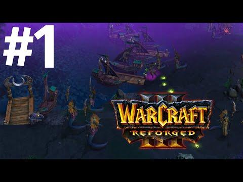 ПРОБУЖДЕНИЕ! - ВОЗВРАЩЕНИЕ НАГ! - КАМПАНИЯ СТРАЖЕЙ! - ПРОХОЖДЕНИЕ Warcraft III: Reforged #1