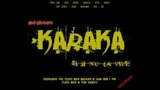Intro- Karaka