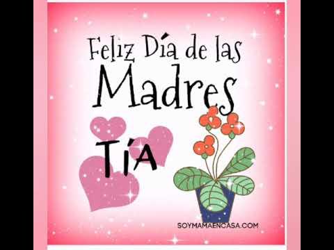 Feliz Dia De La Madres Para Mi Tia Youtube