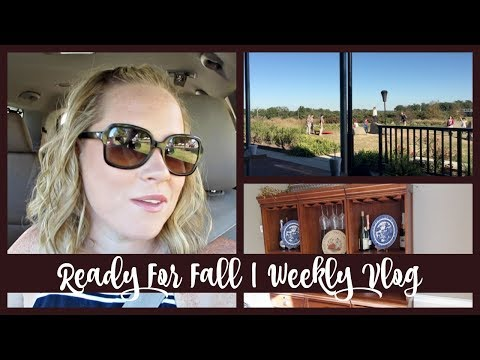 READY FOR FALL | WEEKLY VLOG