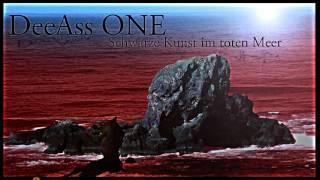 DeeAss ONE - Schwarze Kunst im toten Meer