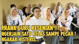 PRANK GURU KESENIAN NGERJAIN SATU KELAS SAMPE PECAH DAN BAPER HISTERIS !!!