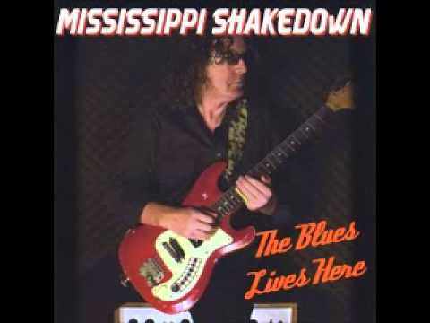 Mississippi Shakedown - I whis every night was saturday