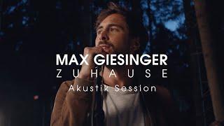 Max Giesinger - Zuhause (Akustik Session)