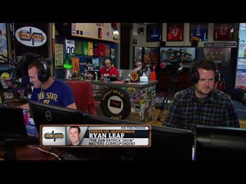 Ryan Leaf on The Dan Patrick Show (Full Interview) 4/8/16