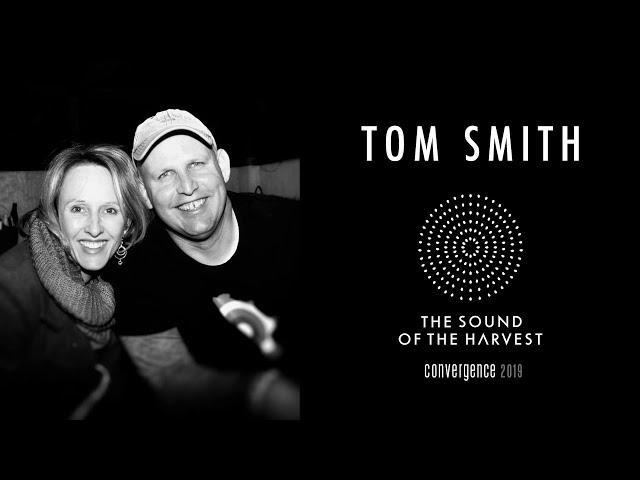 Convergence 2019 | Raw Spirituality | Tom Smith