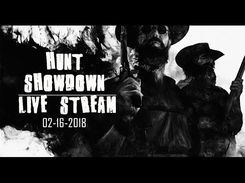 Hunt: Showdown Live Stream w/ Afflicted Gamer 2-16-2018