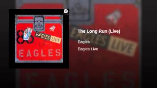 The Long Run (Live)