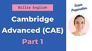 CAE Speaking Part 1