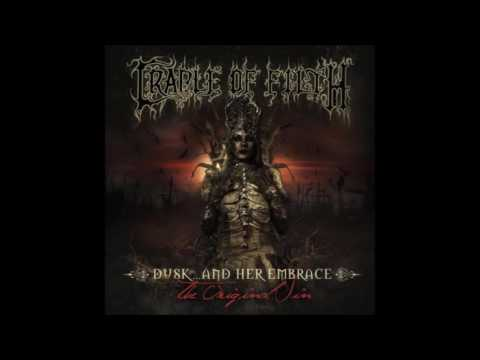 Cradle Of Filth - Dusk... And Her Embrace - The Original Sin (Full Album)