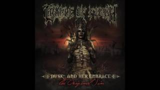 Cradle Of Filth - Dusk... And Her Embrace - The Original Sin (Full Album)