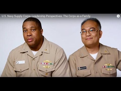 U.S. Navy Supply Corps- Leadership Perspectives: The Corps as a Family