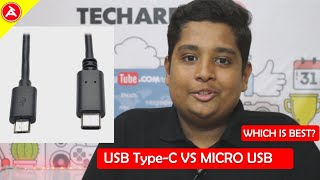 USB TYPE-C VS MICRO USB...   WHICH IS THE BEST ???