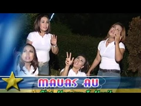 Nauli Sister - Mauas Au