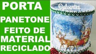 PORTA PANETONE FEITO DE MATERIAL RECICLADO