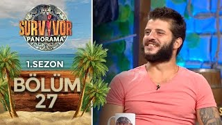 Survivor Panorama 1.Sezon | 27.Bölüm