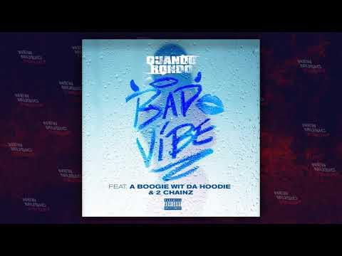 Quando Rondo – Bad Vibe Ft. A Boogie wit da Hoodie & 2 Chainz