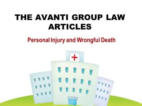 The Avanti Group Law Articles: Personal Injury and Wrongful Death
