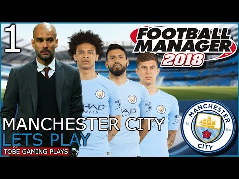 Manchester City Career Mode #1 - Football Manager 2018 - SHOCK TRANSFERS
