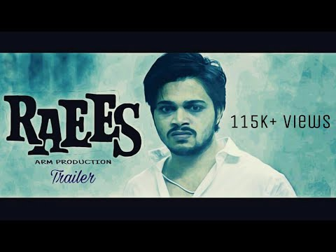 RAEES   FAN MADE OFFICIAL TRAILER   TRIBUTE TO SRK