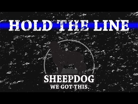 Hold the Line - Law Enforcement Motivation