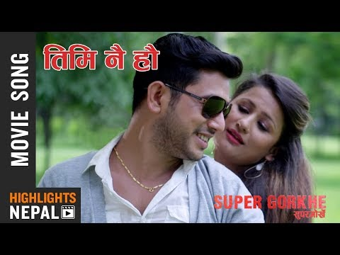 Timi Nai Hau - New Nepali Movie Super Gorkhe Song 2017/2074 Ft. Richa Singh Thakuri, Sachin KC