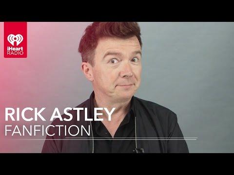 Rick Astley Reads Rickroll FanFiction