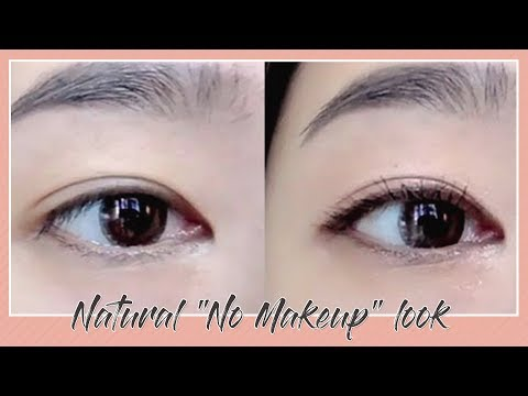 "TUTORIAL : Natural ""No Makeup"" Look"