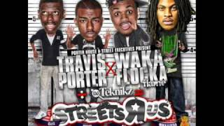 All Da Way Turnt Up- Travis Porter & Waka Flocka Flame