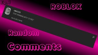 Roblox Random Comments Ep.1 [TEXT TO SPEECH]