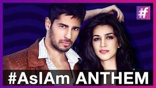 #AsIAm - Anthem - Sidharth Malhotra   Kriti Sanon   Meet Bros Feat Benny Dayal and Jankee Parekh
