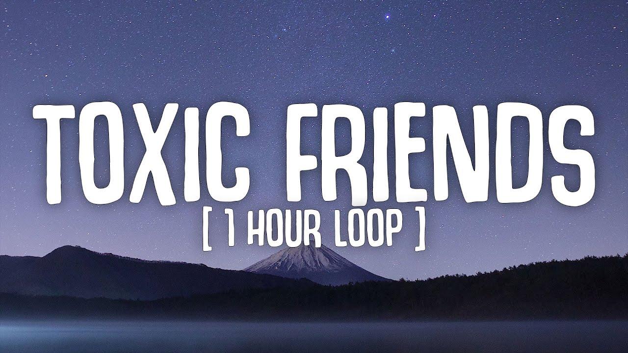[1 HOUR LOOP] BoyWithUke - Toxic Friends (Intro loop)   Lyrics Video