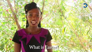 Easter Holidays: Kenyans on what Easter means to them