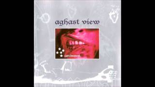 Aghast View   Fade Away
