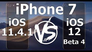 Speed Test : iPhone 7 - iOS 12 Beta 4 vs iOS 11.4.1 (iOS 12 Public Beta 3 Build 16A5327f)