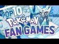 Top 10 Pokemon Fan Games! Best Pokemon Fan Made Games w/ TheUzigunner
