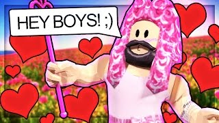 PRETENDING TO BE A GIRL IN ROBLOX!