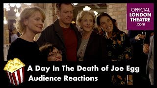 A Day In The Death Of Joe Egg - Audience Reactions