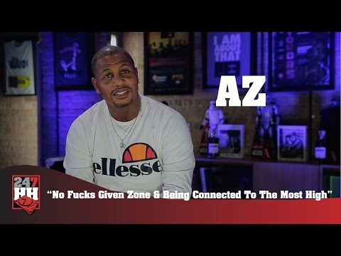 AZ - No Fucks Given Zone & Being Connected To The Most High (247HH Exclusive)
