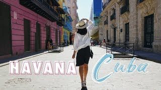 72 HOURS IN HAVANA CUBA! Travel Guide 2018 (+ Advice & Cost)